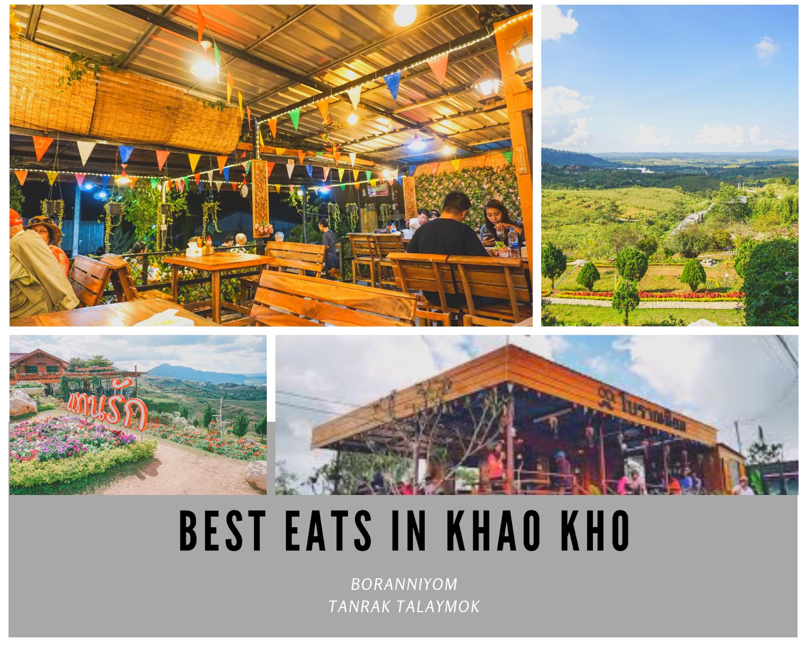 Best Eats In Khao Kho Boranniyom Restaurant Tanrak