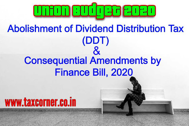 abolishment-of-dividend-distribution-tax-ddt-and-consequential-amendments-by-finance-bill-2020