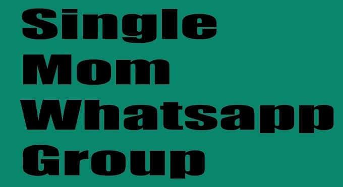 Single Mom Whatsapp Group Link - Join 100 + Single Mom Group