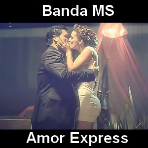 Banda MS - Amor Express