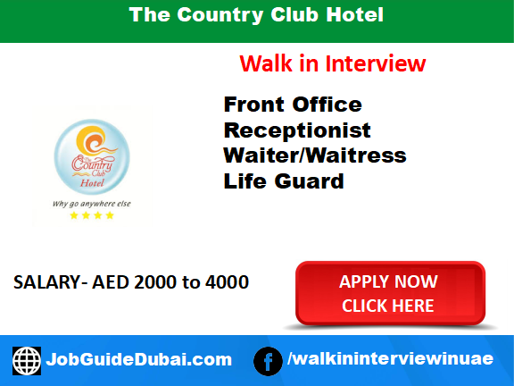 The country club hotel career for Receptionist, Waiter, Waitress and Life Guard job in Dubai