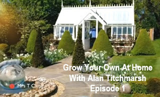 Grow Your Own At Home With Alan Titchmarsh Episode 1