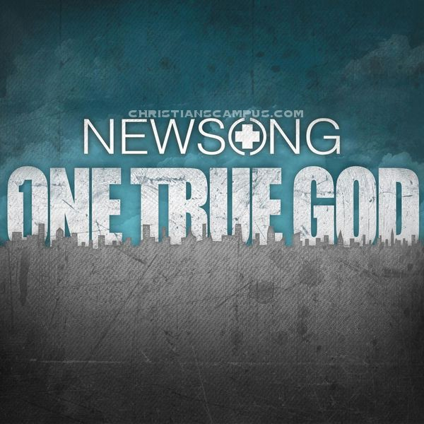 NewSong - One True God 2011 English Christian Album Download