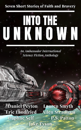 Into the Unknown: Seven Short Stories of Faith and Bravery