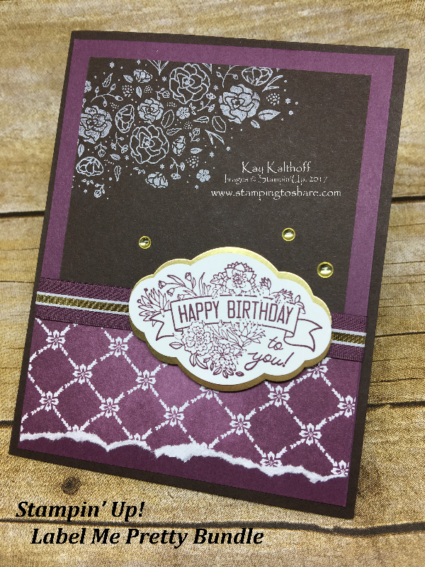 Label Me Pretty Bundle Makes A Sweet Birthday Card Created By Kay Kalthoff Stamping