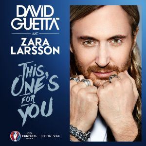 This one is for you - David Guetta, Zara Larsson