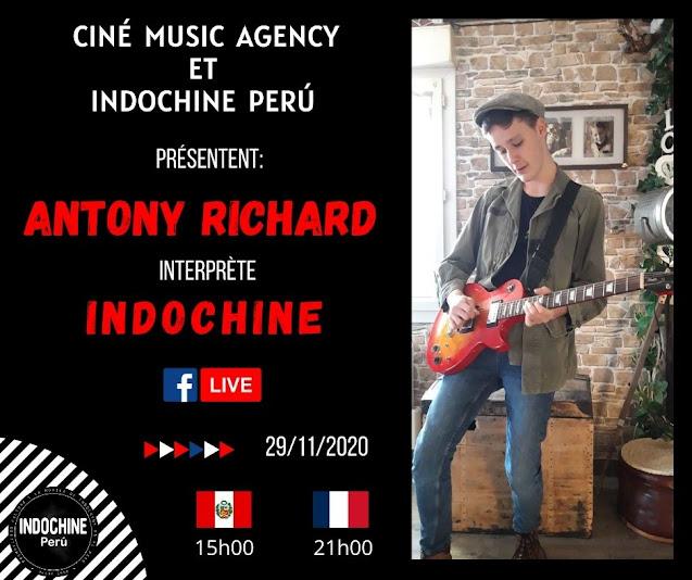 Ciné Music Agency e Indochine Perú presentan a Antony Richard interpretando Indochine