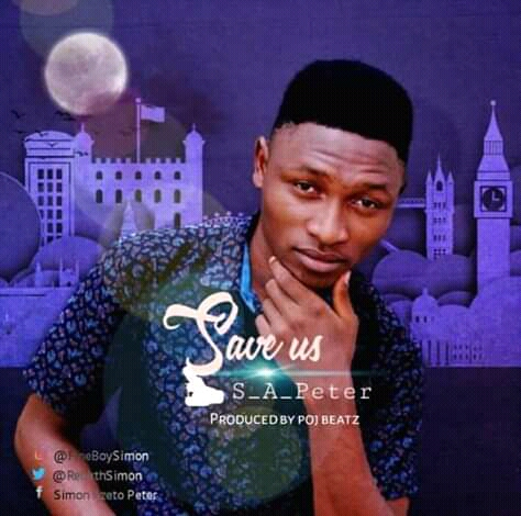 Audio: S.A Peter- Save Us