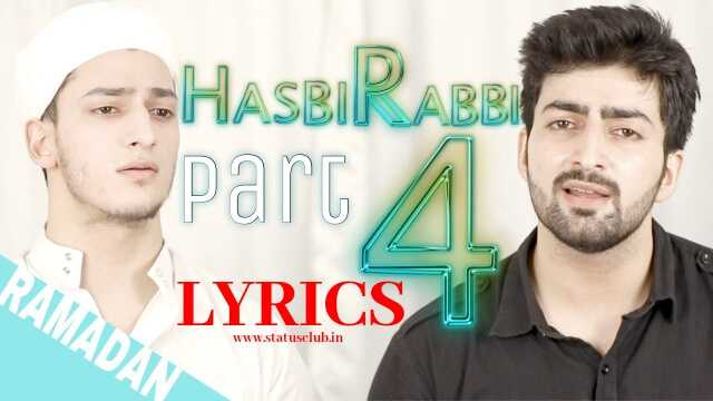 hasbi-rabbi-jallallah-part-4-lyrics