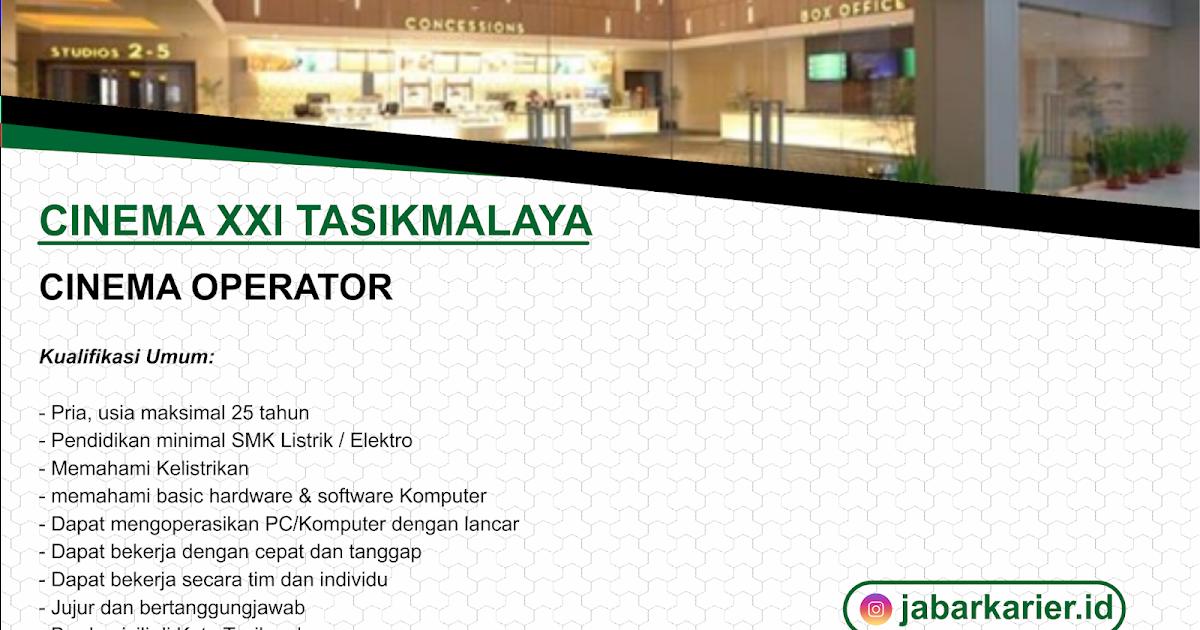Loker Bioskop Xxi Tasikmalaya Juni 2020 Lowongan Kerja Terbaru Tahun 2020 Informasi Rekrutmen Cpns Pppk 2020