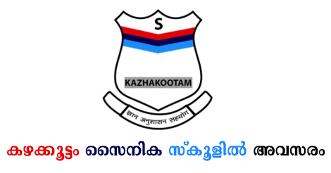 Latest Job vacancies in Sainik School Kazhakootam.