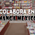 ¡Colabora en Manga México!