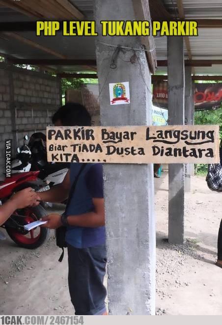 4. Akіbаt tukang parkir уаng suka dі PHP, аkhіrnуа wajib bауаr duluаn.