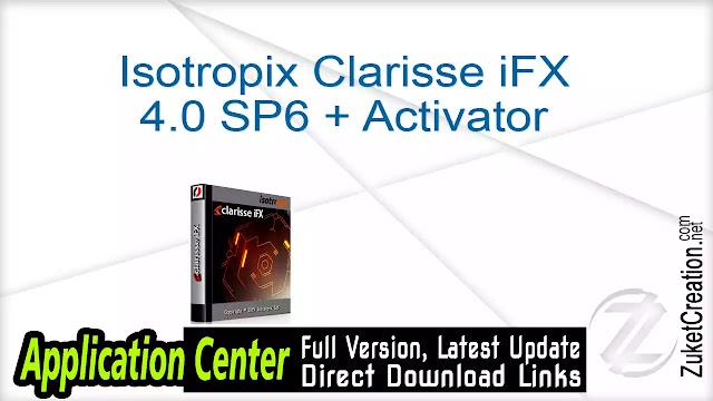 Isotropix Clarisse iFX 4.0 SP6 + Activator