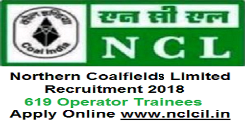 NCL Recruitment 2018 for 619 Operator Trainees