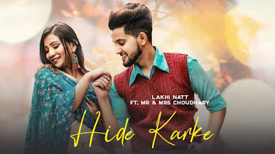 Hide Karke Song  Lakhi Natt Mr & Mrs Choudhry Lyrics