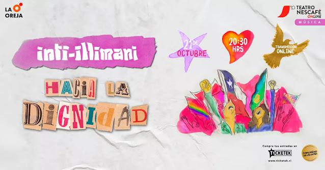 """Inti Ilimani regresa con """"Hacia la Dignidad"""" a un año del estallido social"""
