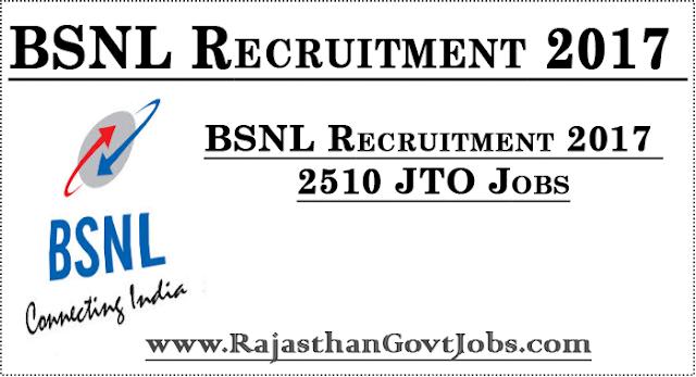 BSNL Recruitment 2017 - 2510 JTO Jobs