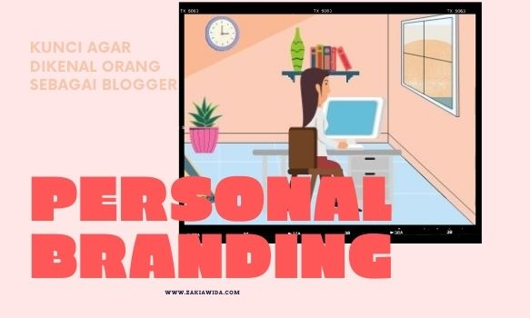 Personal Branding Sebagai Blogger