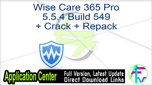 Wise Care 365 Pro 5.5.4 Build 549 + Crack + Repack