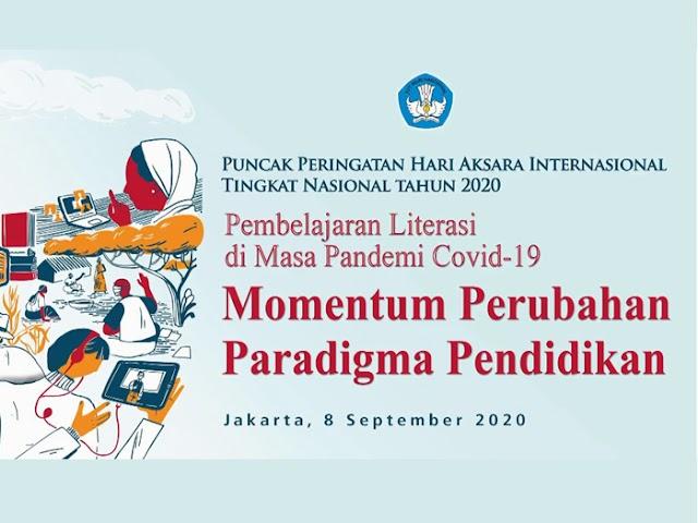Peringatan Hari Aksara Internasional 2020, Momentum Perubahan Paradigma Pendidikan