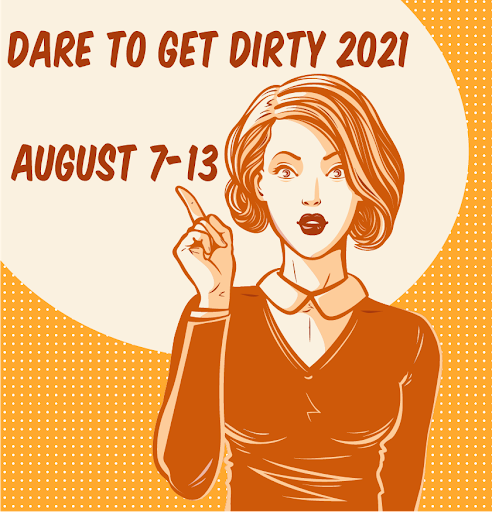 Dare To Get Dirty
