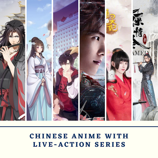 CHINESE ANIME WITH LIVE ACTION SERIES