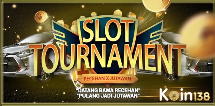 Koin138 Turnamen Slot