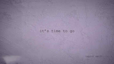 It's Time To Go Song Lyrics - Taylor Swift