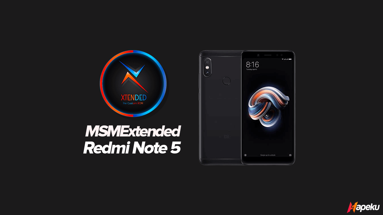 ROM MSM Extended Xiaomi Redmi Note 5 ( WHYRED )