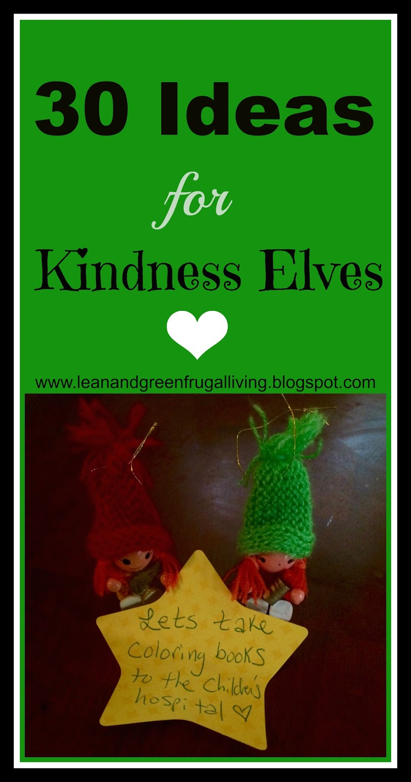 Why We Choose to Do Kindness Elves and 30 Ideas for Holiday Kindness