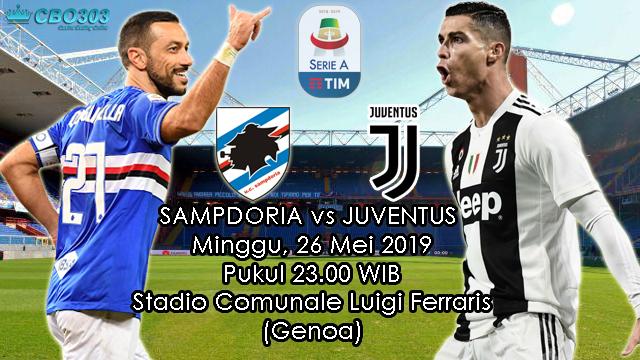 Prediksi Liga Italia Sampdoria vs Juventus (26 Mei 2019)