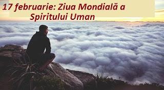 17 februarie: Ziua Mondială a Spiritului Uman