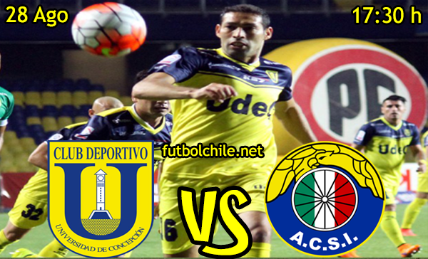 Ver stream hd youtube facebook movil android ios iphone table ipad windows mac linux resultado en vivo, online: Universidad de Concepción vs Audax Italiano