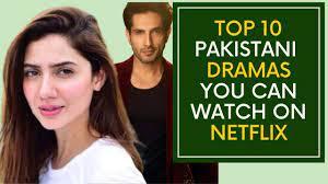 List of Superhit Pakistani dramas on Netflix Must Watch