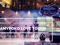 Berbagi Pelukan Penuh Cinta Bersama Mamypoko Love Touch di Pokojang Land