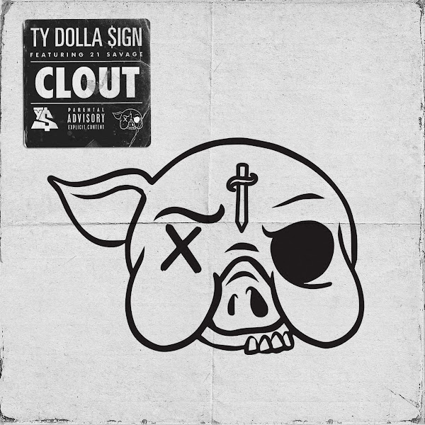 Ty Dolla $ign - Clout (feat. 21 Savage) - Single Cover