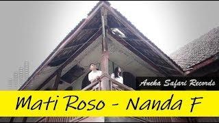 Lirik Lagu Nanda Feraro - Mati Roso