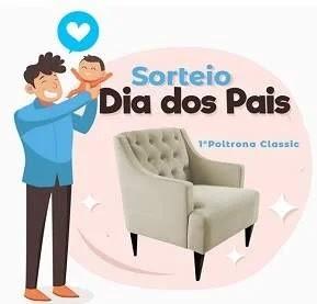 Promoção Decorar Estofados Dia dos Pais 2019 - Concorra Poltrona Classic