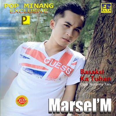 Download Lagu Minang Marsel M Tasobok Mato Full Album