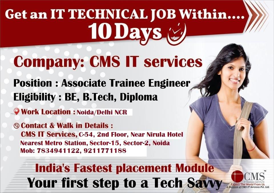 Get An It Technical Job Within 10 Days Cms Noida