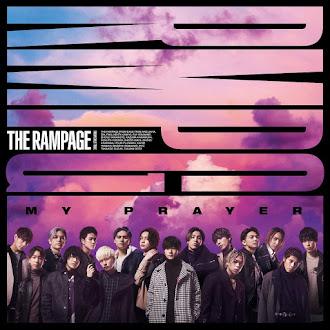 [Lirik+Terjemahan] THE RAMPAGE from EXILE TRIBE - My Prayer (Harapanku)