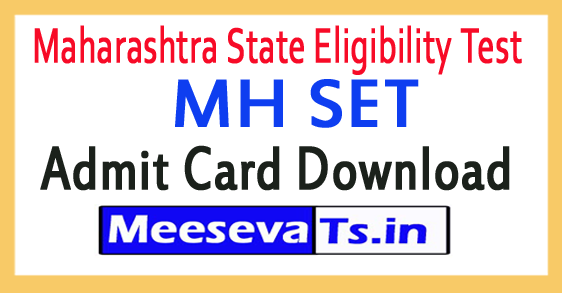 Maharashtra State Eligibility Test MH SET Admit Card Download