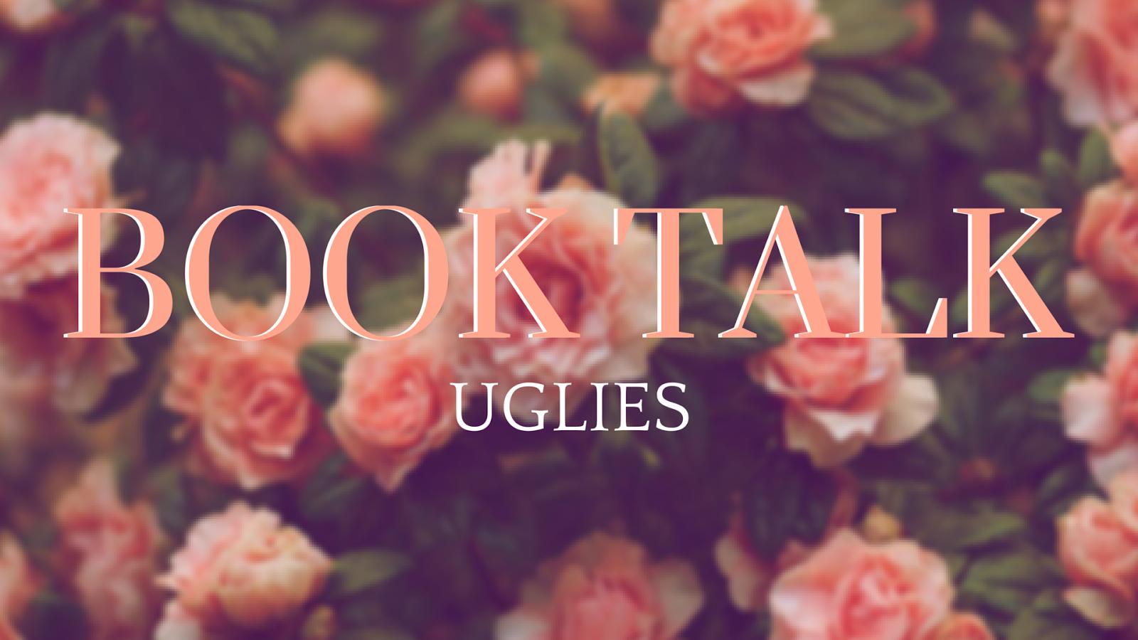 Book Talk | Uglies - The Nameless Book Blog