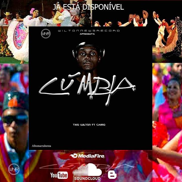 Txio Wilton ft. Dj Caiiro - Cúmbia