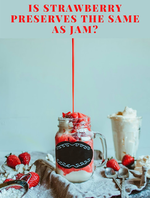 Is strawberry preserves the same as jam