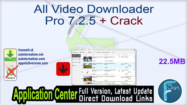 All Video Downloader Pro 7.2.5 + Crack