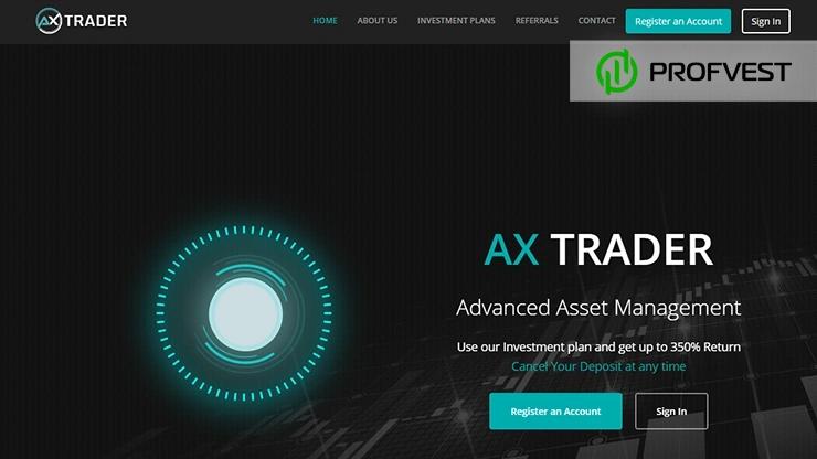 Ax Trader обзор и отзывы HYIP-проекта
