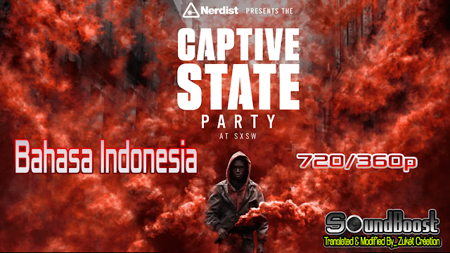 Captive State (2019) Bahasa Indonesia 720-360p