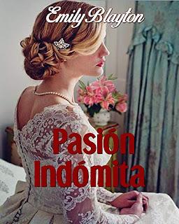 Pasion Indomita (Kavanagh 1)- Emily Blayton